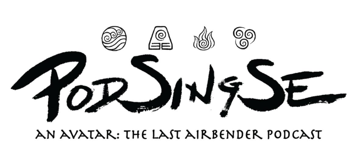 pod sing se avatar the last airbender fan rewatch podcast