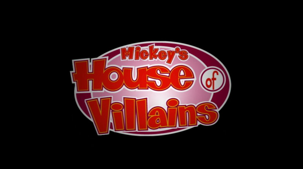 Mickey's House of Villains (2001)