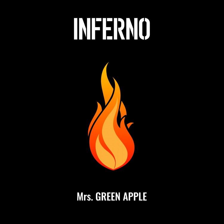Mrs.GREEN APPLE - Inferno (Enen no Shouboutai OP)