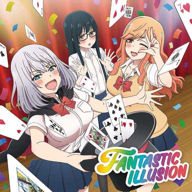 i☆Ris - FANTASTIC ILLUSION (Tejina-senpai OP)