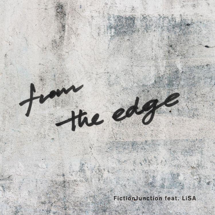 LiSA feat. FictionJunction - From the Edge (Kimetsu no Yaiba ED)