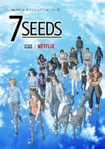 Poster anime 7 Seeds S2Sub Indo