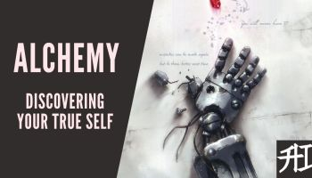 Alchemy Discovering Your True Self