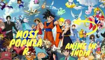Top 15 most popular anime in india