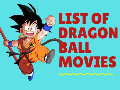 List of All Dragon Ball movies