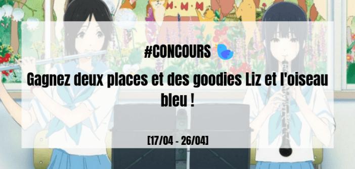 [#CONCOURS] Gagnez des places et des goodies Liz et l'oiseau bleu !