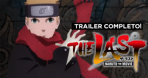 Naruto The Last | Novo trailer divulgado!