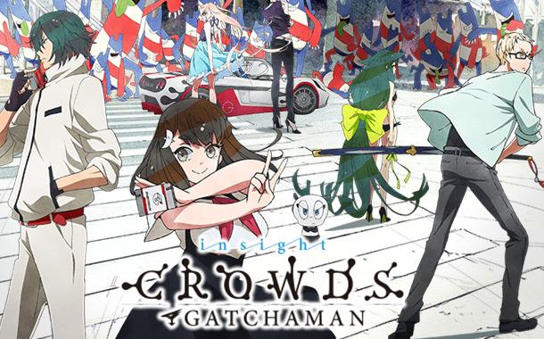 Gatchaman Crowds - Nova temporada em Julho!