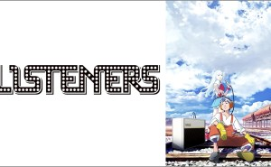 【これはヒドイ】「LISTENERS リスナーズ」をアニメを見始めたおっさんが見てみた!つまらない!【評価・レビュー・感想★☆☆☆☆】 #LISTENERS #リスナーズ #listeners_rock