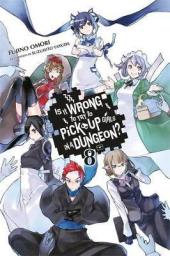 Is It Wrong to Try to Pick Up Girls In A Dungeon? Volume 8 Review