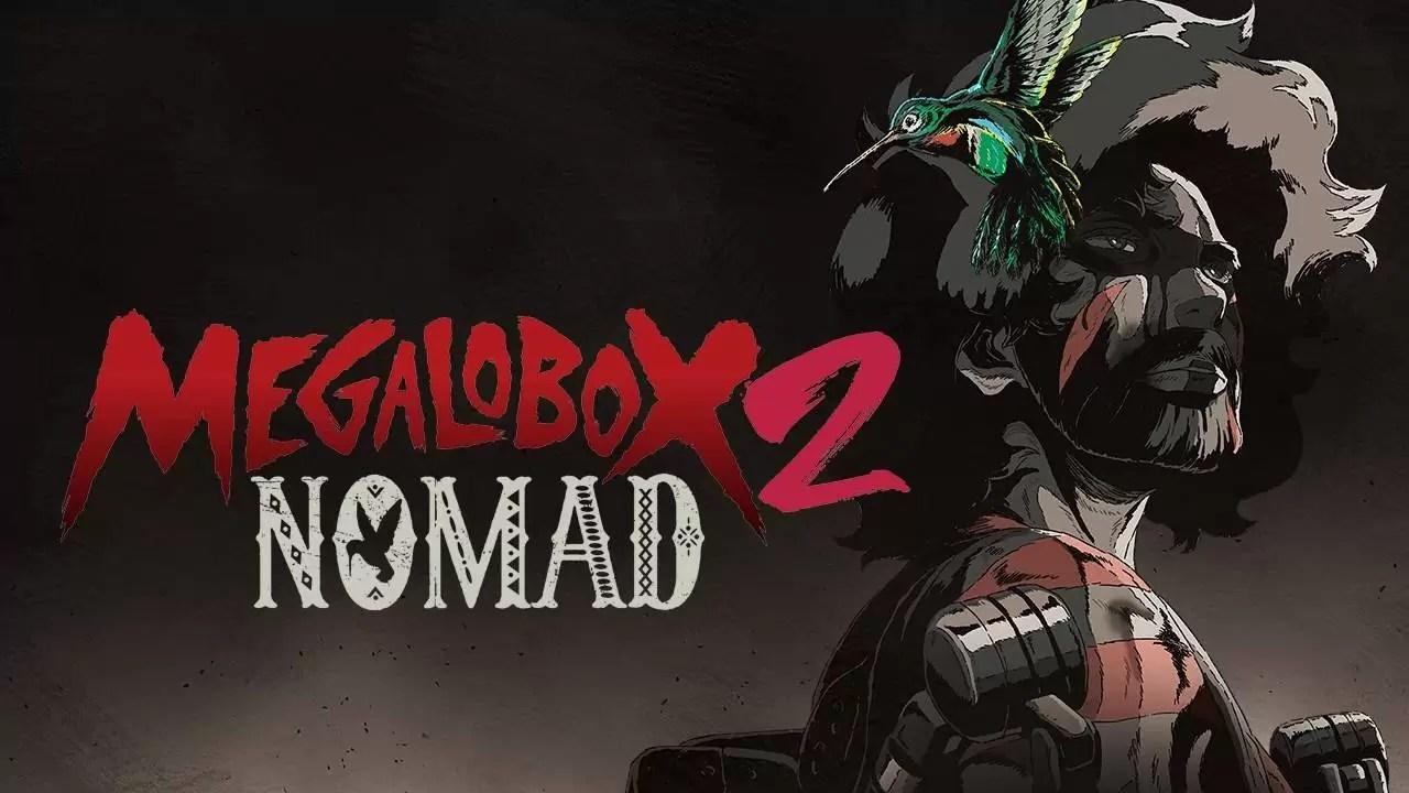 Nomad Megalo Box Temporada 2