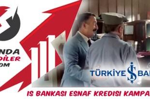 İş Bankası Esnaf Kredisi Kampanyası