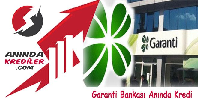 Garanti Bankası Anında Kredi