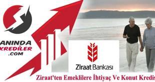 Ziraat Bankası emekli konut kredisi ve ihtiyaç kredisi 2018