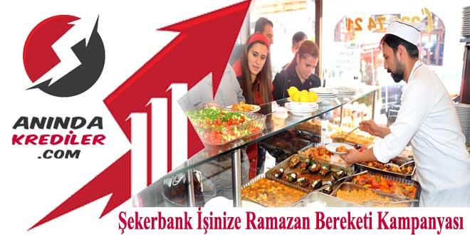 Şekerbank İşinize Ramazan Bereketi