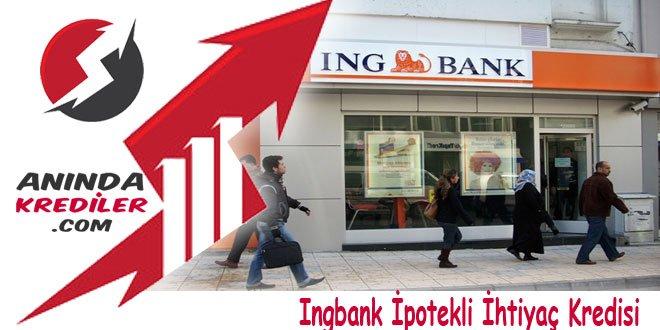 Ingbank İpotekli İhtiyaç Kredisi