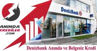 Denizbank Anında ve Belgesiz Kredi 2018 (Web Kredi)