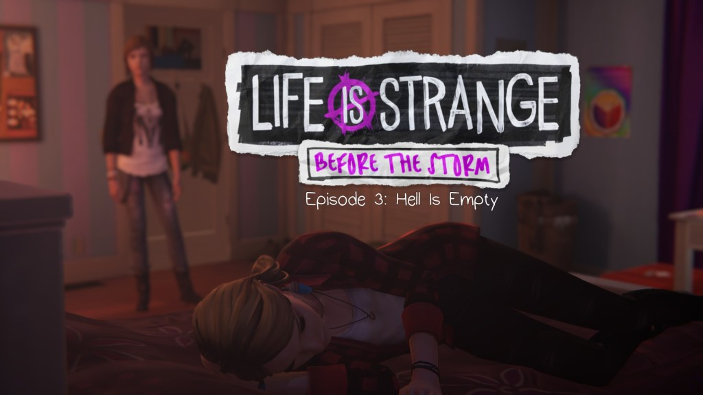 Life is Strange: Before the Storm: Episode 3: Hell is Empty