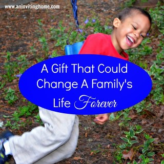 A Gift That Could Change A Family's Life Forever
