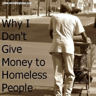 Why I Don't Give Money to Homeless People