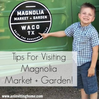 Tips For Visiting Magnolia Market + Garden!