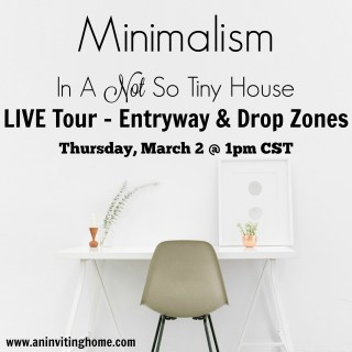 Minimalism In A Not So Tiny House: Room Tour – Entryway & Drop Zones
