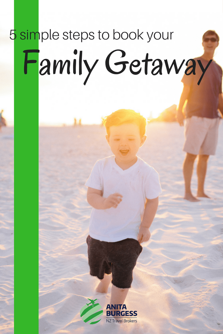 family getaway - The Busy Person's Guide to Booking a Family Getaway
