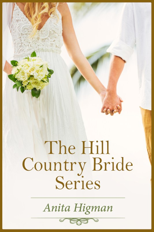 The Hill Country Bride Series