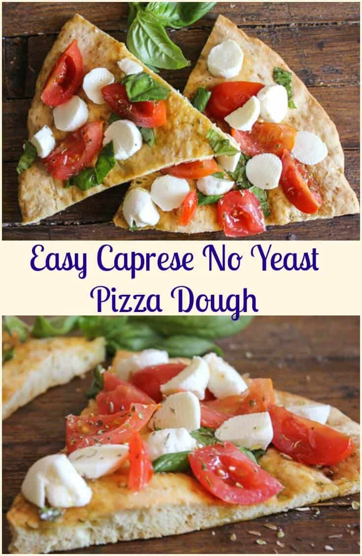 Easy Caprese No Yeast Pizza Dough, the perfect no yeast pizza, topped with a yummy Caprese mix of fresh ingredients. Healthy and Delicious.