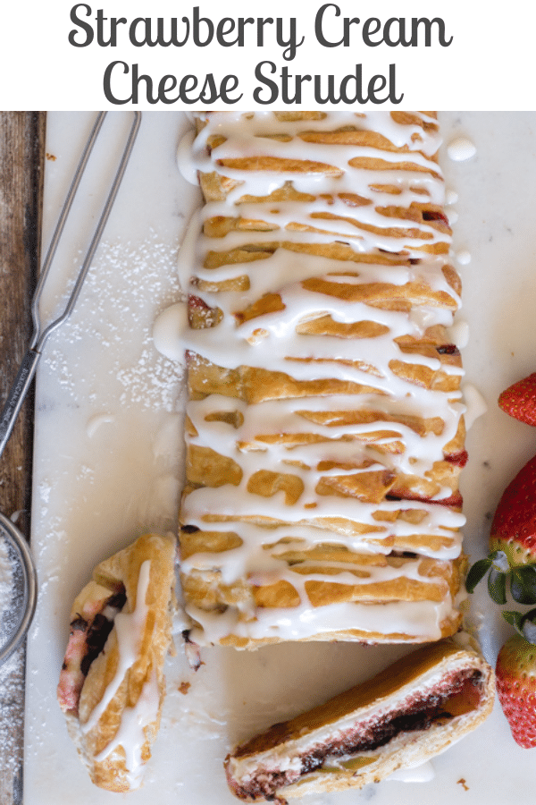 Strawberry Cream Cheese Strudel, a fast, easy and delicious Dessert, filled with Fresh Strawberries, Cream Cheese and Chocolate Chips. #strudel #strawberrystrudel #strawberrydessert #puffpastry