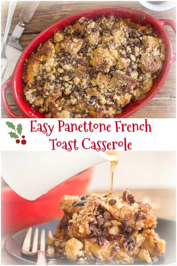 Easy Panettone French Toast Casserole a quick and easy breakfast bake, maple syrup, cinnamon, brown sugar & a crunchy chocolate chip topping. #Christmas #Casserole Breakfast #Italian #Panettone