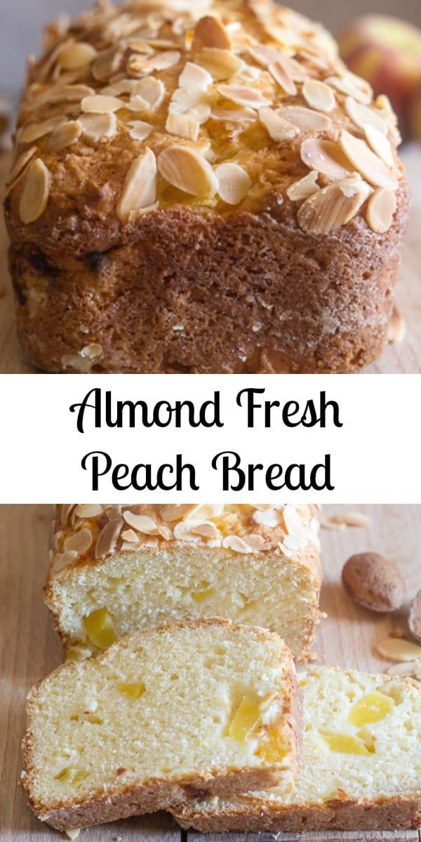 Almond Peach Bread the best way to end Summer is with a Fresh Peach Sweet Loaf. #peachbread #sweetbread #breakfast #snack #dessert #peaches #breadrecipe
