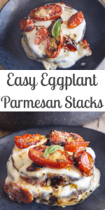 When you have a craving for Eggplant Parmesan but don't want to go to all the trouble, then these Eggplant Stacks are perfect, made with grilled eggplant, mozzarella, parmesan cheese and a simple fresh tomato sauce and baked. #eggplant #eggplantstack #eggplantparmesan #vegetables #healthy #nocarb #glutenfree #vegetarian