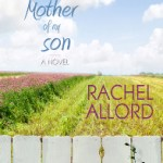 One Novelist's Long Journey to Publication: A Guest Post by Rachel Allord
