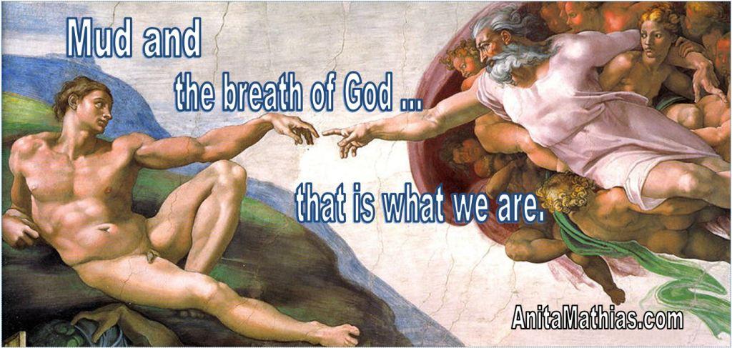 mud_and_the_breath_of_god_anita_mathias_blog1