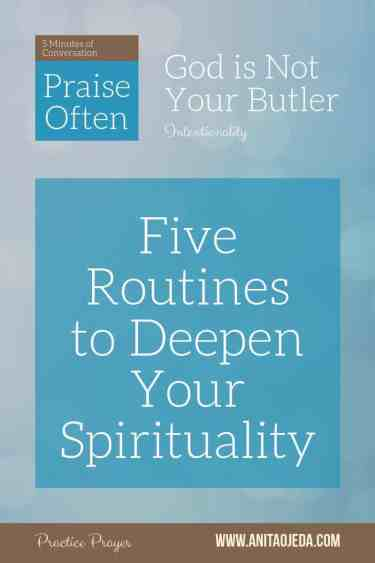 Seeking a deeper spiritual life? Try these five routines for building your relationship with God. #relationship, #spirituality, #seeker