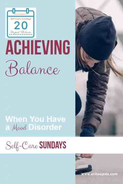 Five keys to achieving balance when you suffer from a mood disorder. #mentalhealth #mentalillness #bipolar