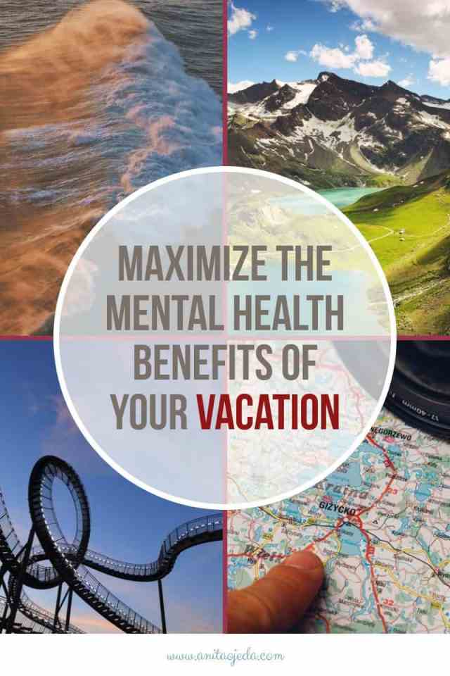 These five vacation takeaways will help you maximize the mental health benefits of your vacation. You don't have to plan an epic vacation to benefit. But you DO need to plan! Vacation Planning,Families,Budget,Mental Health