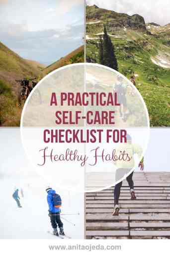 Looking for a practical self-care checklist to help you form healthier habits? We all have the power to change and form new habits--and there's no better time to start than NOW! #selfcare #checklist #habits