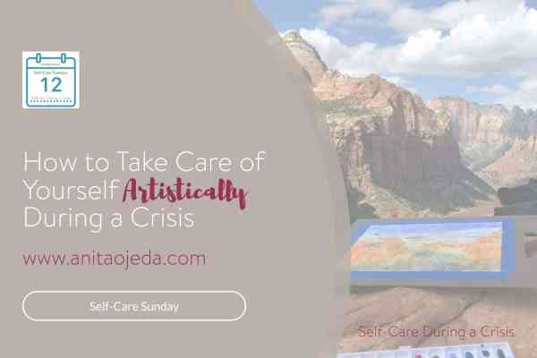 Should you abandon art during a crisis? Only if you want to cut off an important way to take care of yourself! Why art matters--all the time.