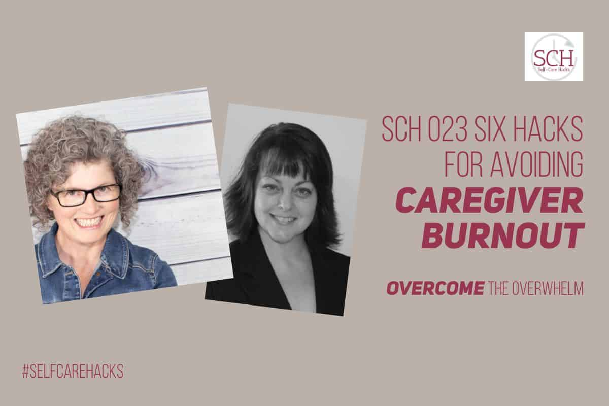Ever heard of caregiver burnout? Or maybe caregiver fatigue? If you are a family caregiver, these hacks are for you. If you know a family caregiver, these hacks are for you, too! #caregiver #caregiverburnout #stress #PTSD #caregiverfatigue #parent #alzheimers #dementia #disabled #specialneeds #selfcare #selfcarehacks #podcast
