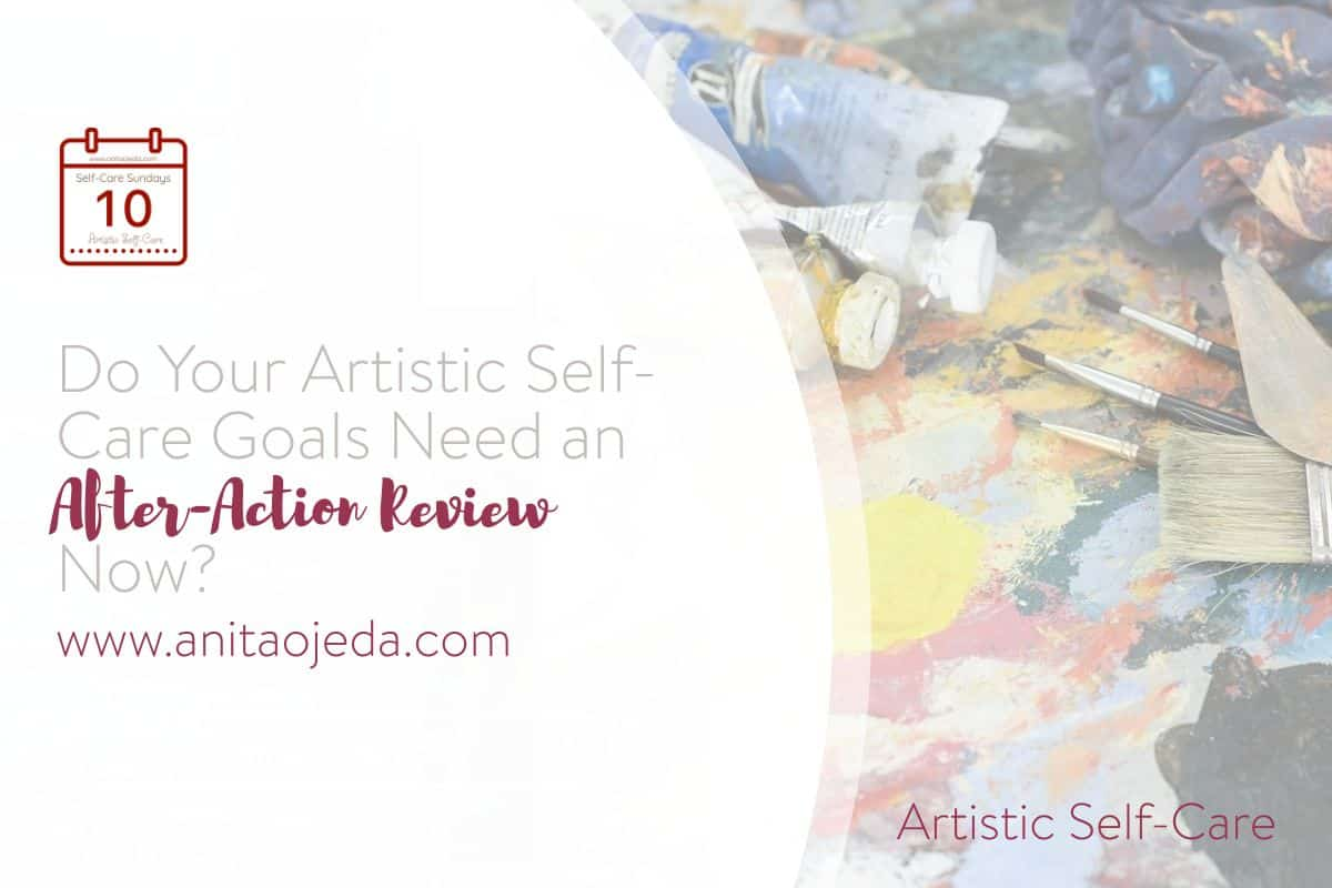 Last week we delved into using the Army's after-action review for achieving our mental self-care goals. This week we'll look at how we can use the AAR process to achieve our artistic self-care goals. #selfcarehacks #selfcaregoals #selfcare #goalsetting #goals #creativity #art #artistic #productivity #planning