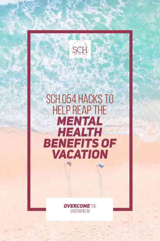 Vacation is good for your mental health, and these five hacks will help you reap the maximum benefits of your vacation time. #vacation #summervacation #travel #familytravel #parenting #mentalhealth #creativity #selfcarehacks #selfcare #camping #familyreunion #summer
