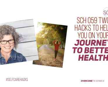 Most of us are born healthy, but life circumstances, poor choices, heredity, and family of origin can chip away at our well being. These two hacks will help you start on your journey to better health. #healthylifestyle #journeytohealth #weightloss #exercisehabits #goals #habits #choices #family #journey #selfcarehacks #podcast #selfcare