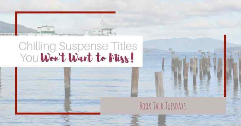 Looking for a great summer read that will keep you up past your bedtime? These three suspense titles will do the trick! #suspense #inspy #amreading #hookedonbooks #summerreads #bookreview #TBR