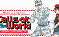 Aniplex of America Presents 'Cells At Work!' at Anime Expo and Crunchyroll