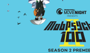 """Crunchyroll & Fathom Events Partnership Launches """"Mob Psycho 100 II"""" Theater Premiere"""