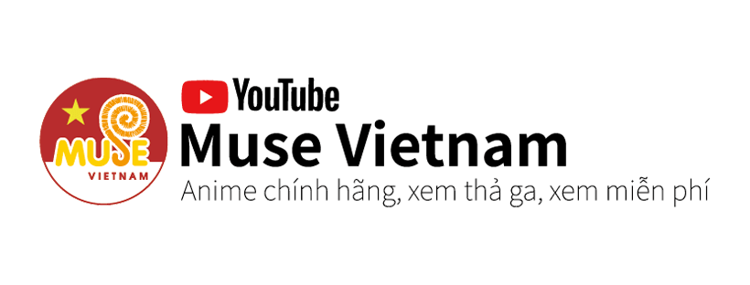 Muse Asia Launches Vietnam Anime Youtube Channel