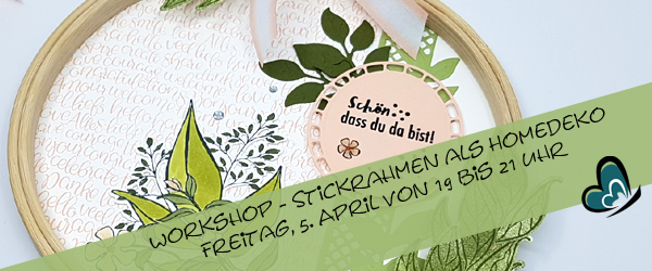 Workshop - Stickrahmen als Homedeko