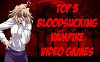 Top 5 Vampire Video Games That Will Suck Your Blood
